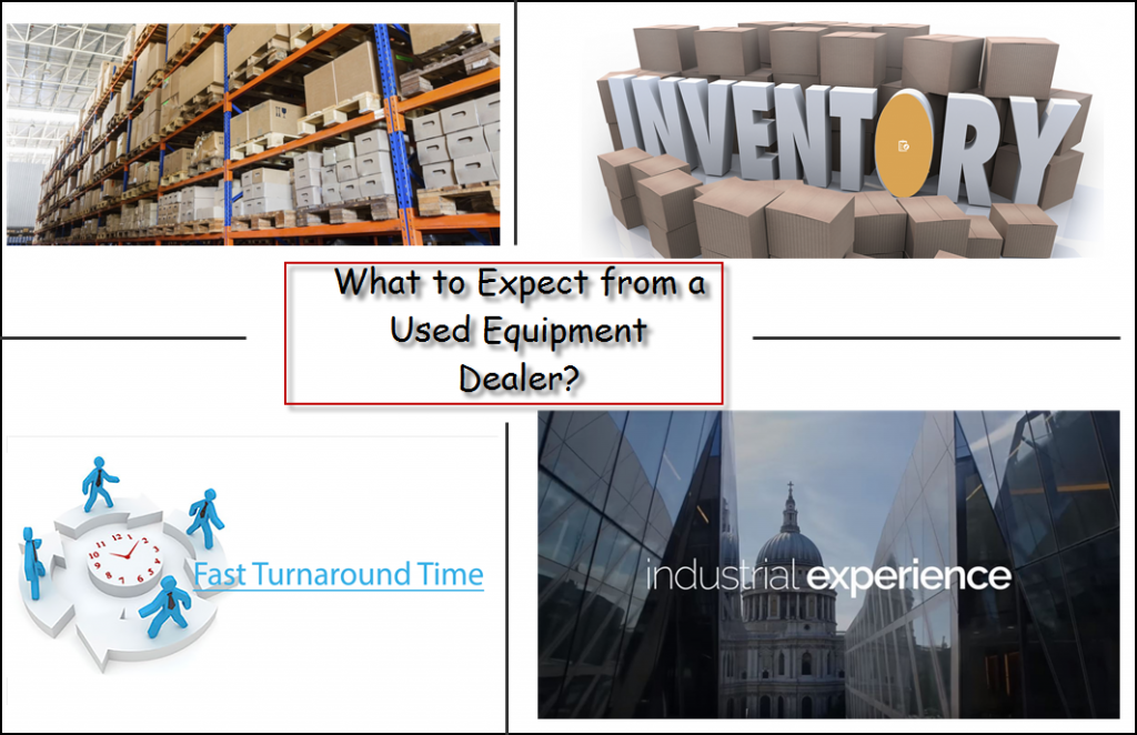 What to expect from a Used Equipment Dealer