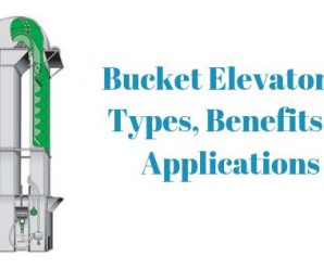 Bucket Elevators – Types, Benefits and Applications