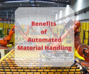 Benefits of Automated Material Handling System