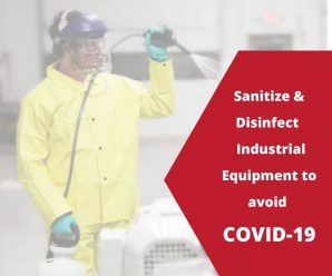 How to Sanitize and Disinfect Used Industrial Equipment to avoid covid-19?