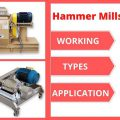 Hammer Mills: Working, Types, and Applications Discussed