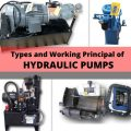 Different Types and Working Principal of Hydraulic Pumps