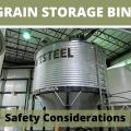 Safety Consideration When Operating a Grain Storage Bin