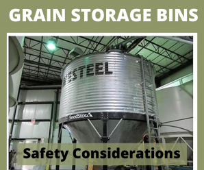 Safety Consideration When Operating a Grain Storage Bin