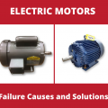 3 Common Causes of Electric Motor Failure and Its Solutions