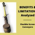Flexible Screw Conveyors – Benefits and Limitations Analyzed