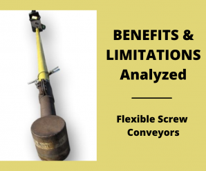 Flexible Screw Conveyors – Benefits and Limitations Analyzed