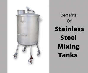 All You Need to Know About Stainless Steel Mixing Tanks