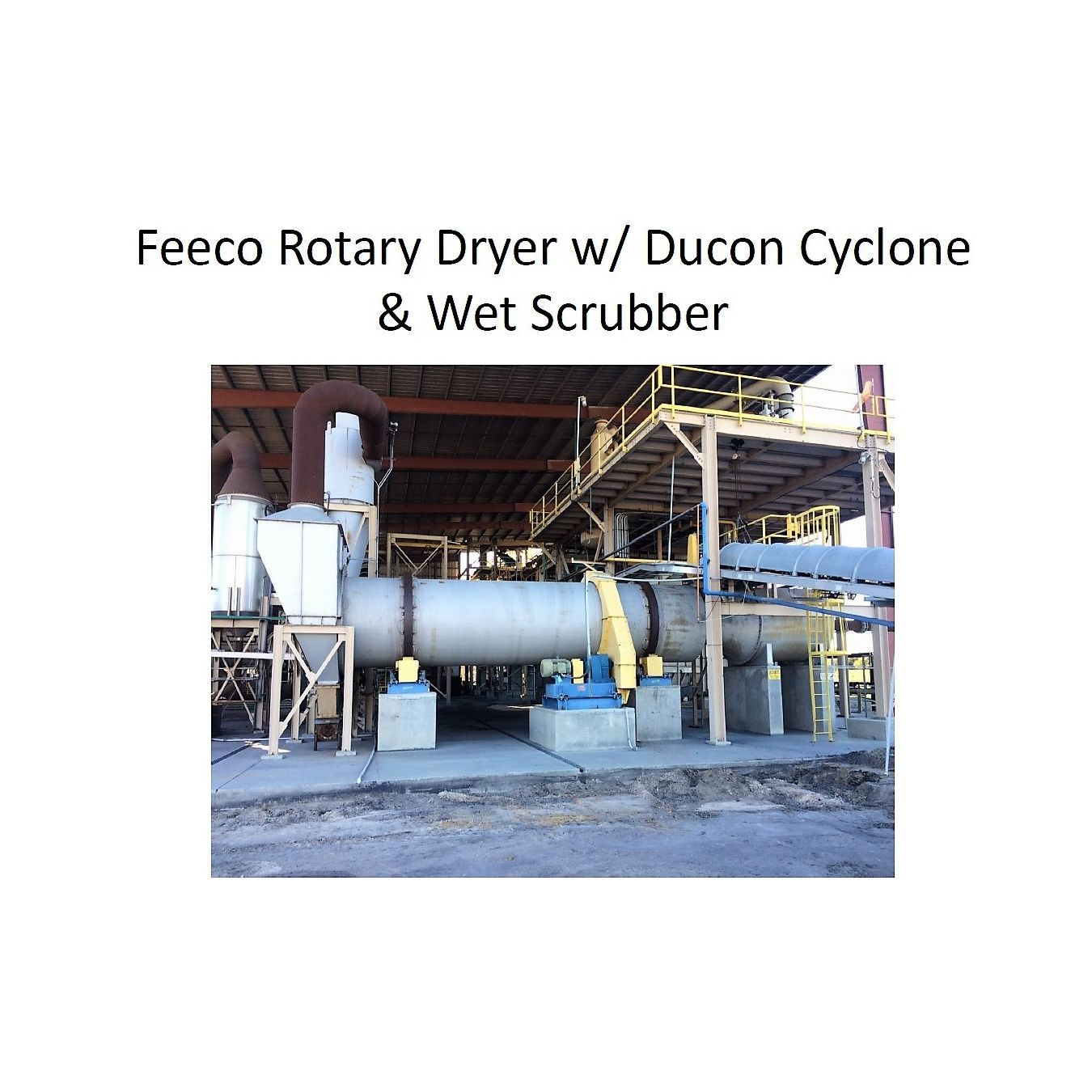 Used Feeco International Rotary Drum Dryer Package Direct